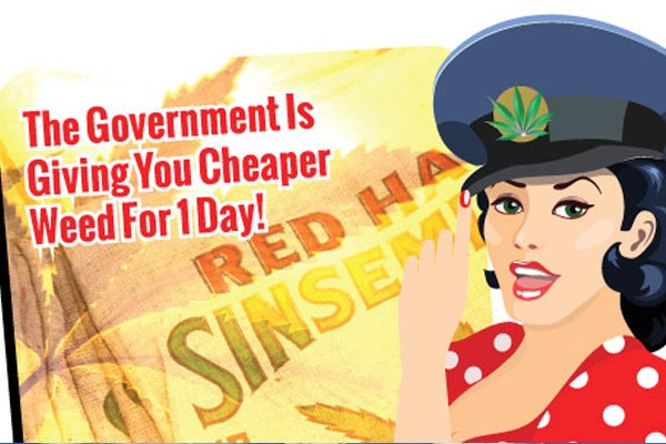 The Government is giving you cheaper weed today! Find out how