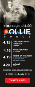 Collie Buddz four days of 4/20
