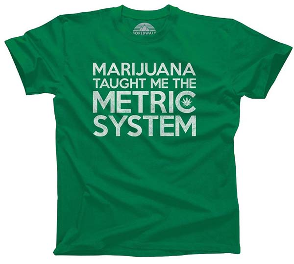 weed measurements 3 - metric system tee