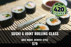 sushi & joint rolling class