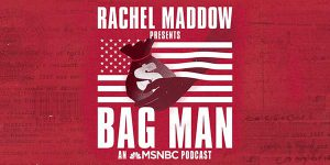 podcasts to listen to - bag man 2