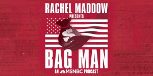 podcasts to listen to - bag man