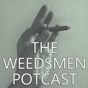 cannabis podcasts - the weedsment