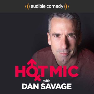 podcasts to listen to - dan savage