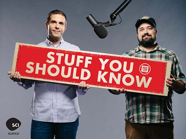 podcasts to listen to - stuffyoushouldknow