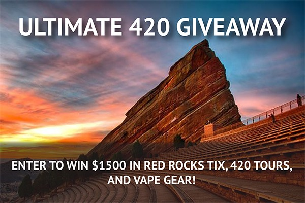 WIN $1500 in Red Rocks Tix, 420 Tours, and Vape Gear!